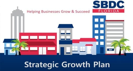 Steps for Strategic Business Growth with Florida SBDC at FIU Business Consultant, Shelly Bernal