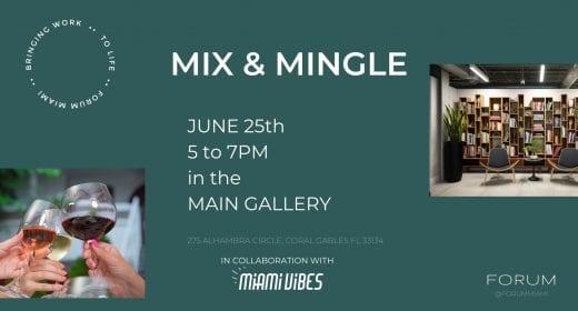 Mix & Mingle With Miami Vibes Magazine